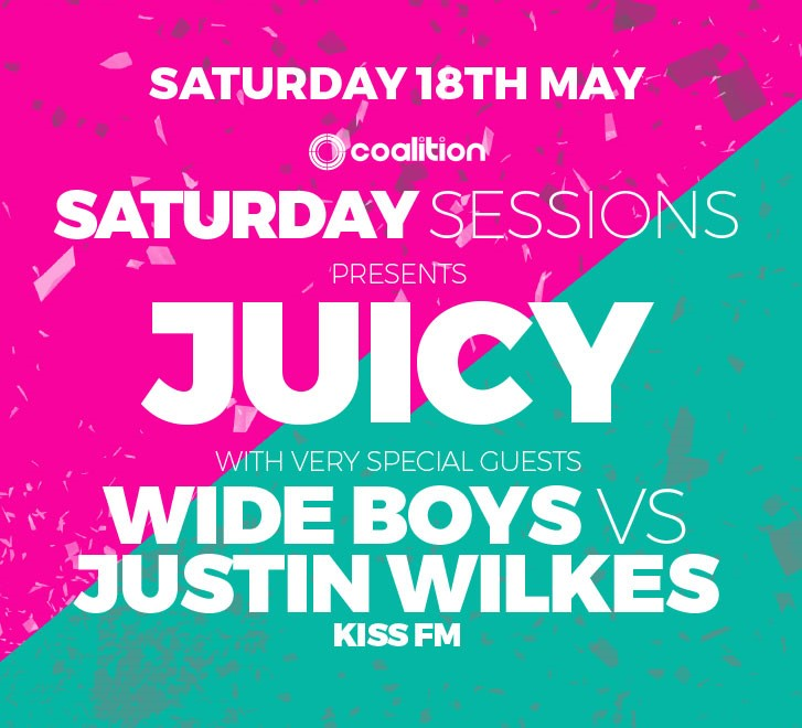 WIDEBOYS VS JUSTIN WILKES (JUICY x SATURDAY SESSIONS) -  (Event.jpg)
